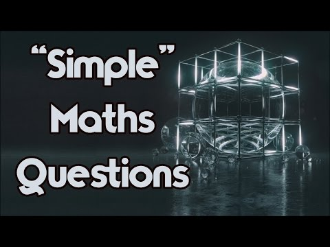 """""""Simple"""" Maths Questions That You Will FAIL!"""