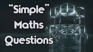 """Simple"" Maths Questions That You Will FAIL!"