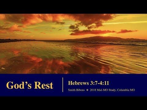 Smith Bibens - God's Rest in Hebrews 4