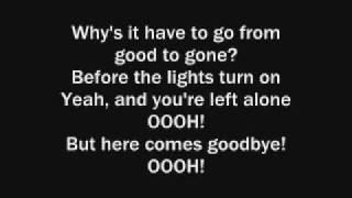 Here Comes Goodbye--Rascal Flatts [Lyrics On Screen]