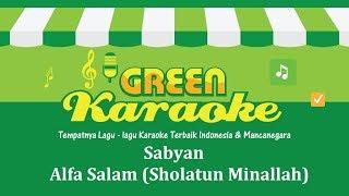 Sabyan - Alfa Salam, Sholatun Minallah (Karaoke)