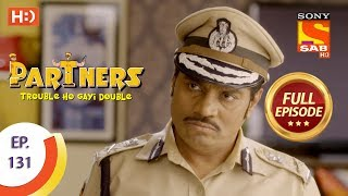 Partners Trouble Ho Gayi Double - Ep 131 - Full Episode - 29th May, 2018
