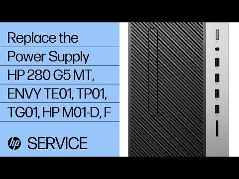 Replace the Power Supply | HP 280 G5 MT, ENVY TE01-000, TP01-000, TG01-000, HP M01-D0000, F0000 | HP