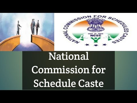 NATIONAL COMMISSION FOR SCHEDULE CASTES
