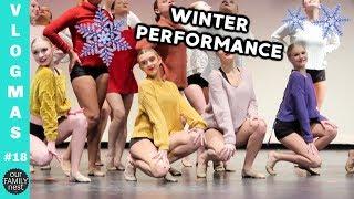 FIRST DANCE PERFORMANCE OF THE SEASON! || Vlogmas 18