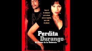 Пердита Дуранго-  драма, боевик, триллер, криминал  1997