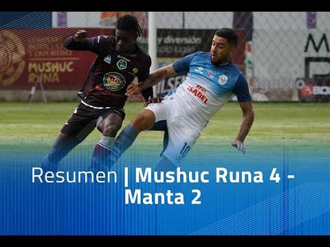 Mushuc Runa Manta FC Goals And Highlights