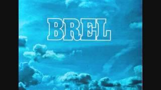 Jacques Brel - Voir un ami pleurer