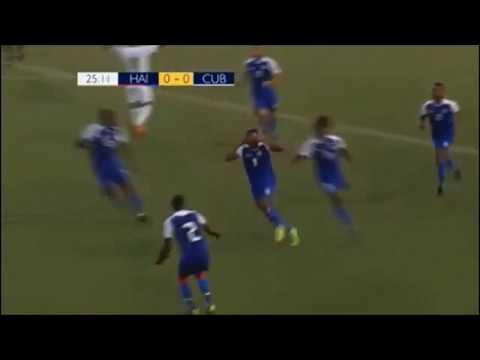 Haiti 2 vs 1 Cuba. Resumé Goal Nazon, Lafrance, Paradela