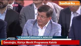 Mardin'de Kürtçe Mevlit Programına Katılan Davutoğlu, Mest Oldu