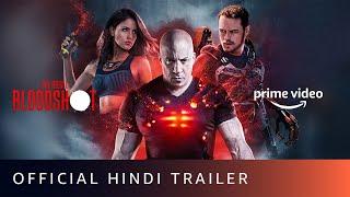 Bloodshot - Official Hindi Trailer   Vin Disel, Eiza Gonzalez   Amazon Prime Video   Aug 12 Thumb