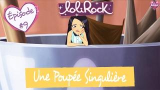 Une Poupée Singulière | Teaser de l'épisode #9 | LoliRock