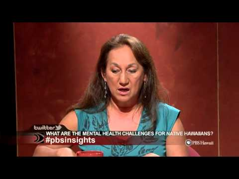 PBS Hawaii - Insights: What Are the Mental Health Challenges for Native Hawaiians?