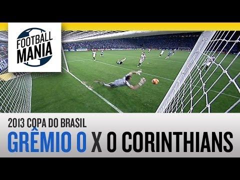 Gremio 0 X 0 Corinthians - HIGHLIGHTS - Regular Time - 2013 COPA DO BRASIL