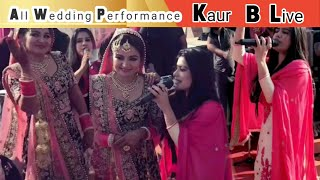 Kaur B All Wedding live Show Punjabi Singer HD