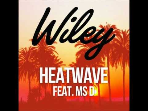 Wiley  Heatwave feat MsD  Sped Up!