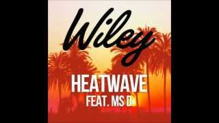 Wiley | Heatwave feat. Ms.D - Sped Up!