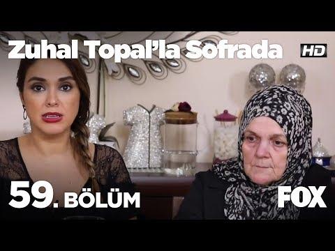 Zuhal Topal'la Sofrada 59. Bölüm