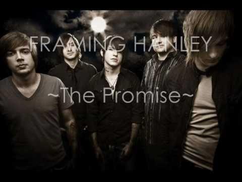 Framing Hanley - The Promise (lyrics)