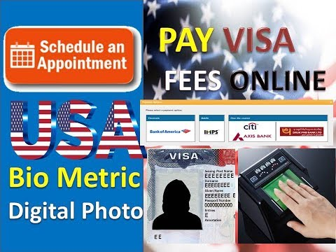 How To Pay USA Visa Fee | Book Appointment | Schedule Your Bio-Metric & Digital Photograph In Center