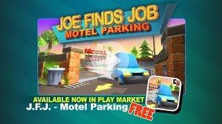 Motel Parking - Joe Finds Job