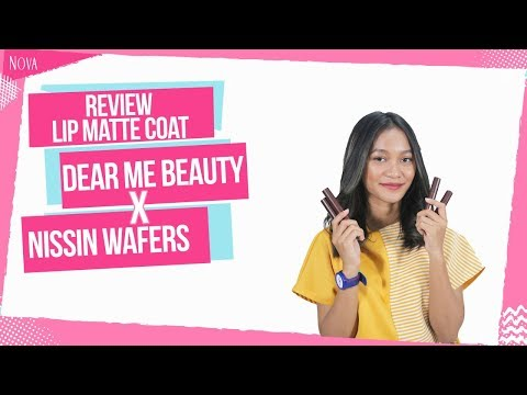 dear-me-beauty-x-nissin-wafers-lip-matte-coat-|-review,-swatch,-uji-tahan-lama-di-kulit-sawo-matang