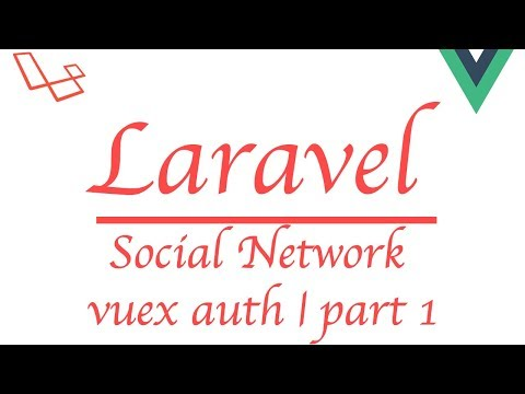 #Laravel how to make a social network with #Vue | Vuex Auth part 1 thumbnail