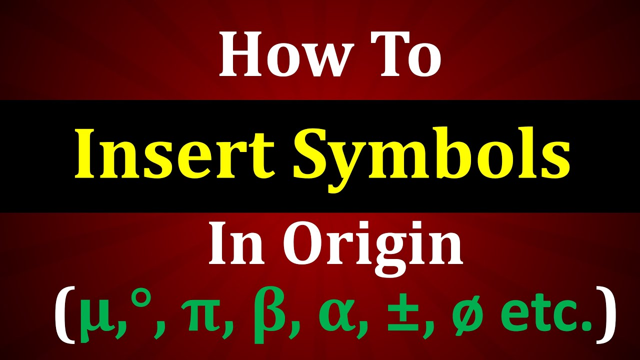 How To Insert Symbol In Origin Youtube