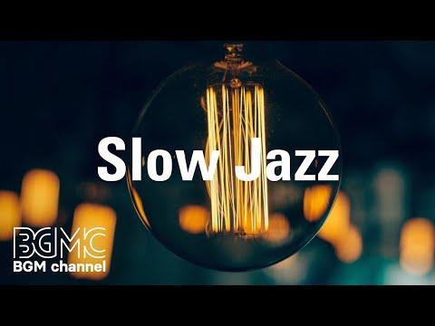 Slow Jazz - Smooth Jazz Saxophone Instrumental Music - Jazz Music for Everyone