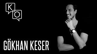 Gökhan Keser: ''Dik kafalılık var galiba...''
