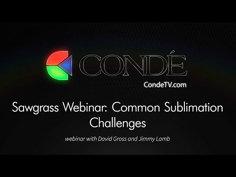Sawgrass Webinar: Common Sublimation Challenges