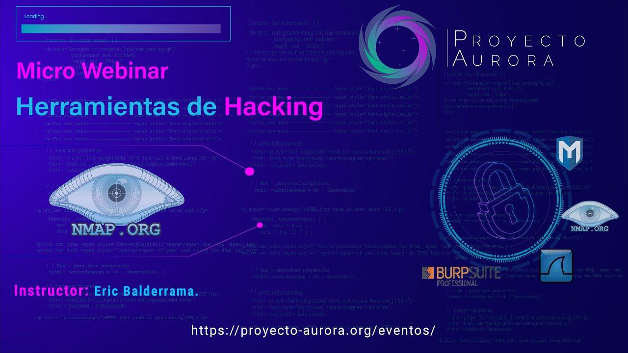 Micro webinar gratuito - Herramientas de Hacking