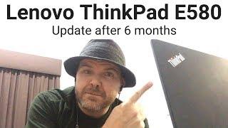 Lenovo ThinkPad E580 - 6 Month Update (Heat? Fan Noise?)