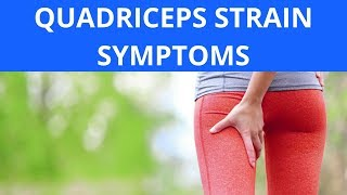 Quadriceps Strain Symptoms