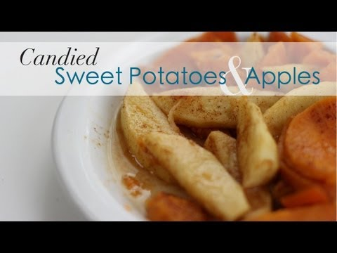 Candied Sweet Potatoes and Apples | Perfect for Your Holiday Dinner