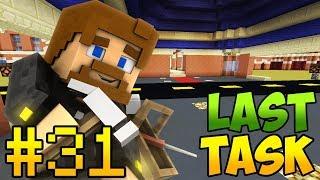 Minecraft LastTask 2 #31 - ПАРАДНЫЙ ВХОД В ОТЕЛЬ
