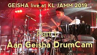 Gambar cover GEISHA live at Malaysia KL  JAMM 2019 - Kering air mataku ( AAN Geisha DRUMCAM ) part 1
