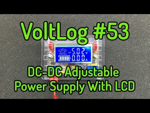 Voltlog #53 - DC-DC Step Down Adjustable Power Supply With LCD