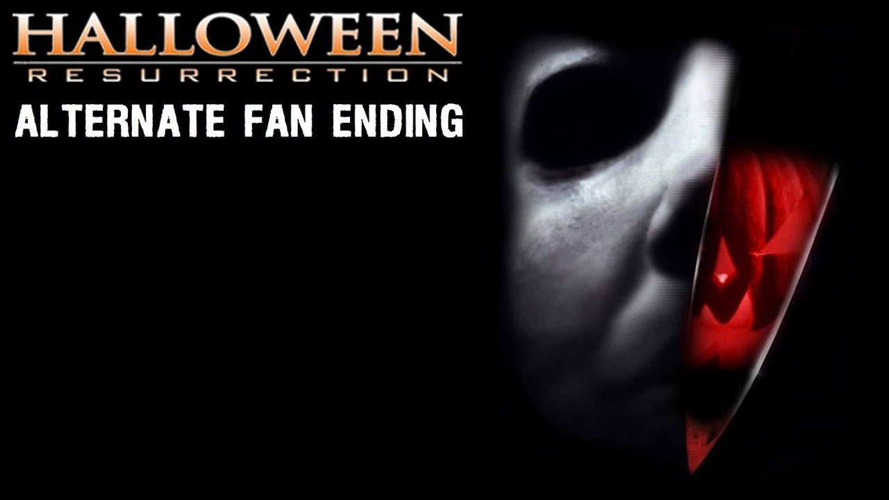 Halloween Resurrection Ending.Halloween Resurrection Alternate Fan Ending Hd