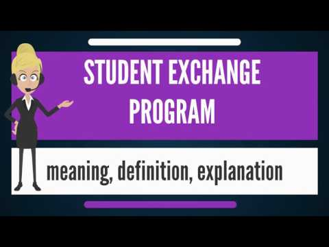 What is STUDENT EXCHANGE PROGRAM? What does STUDENT EXCHANGE