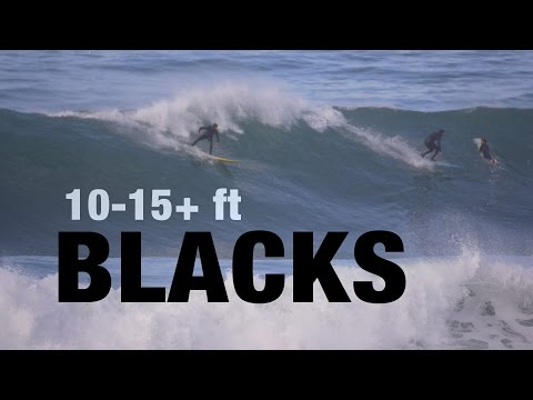 10-15+ ft XL Blacks Surf | San Diego El Nino 2016