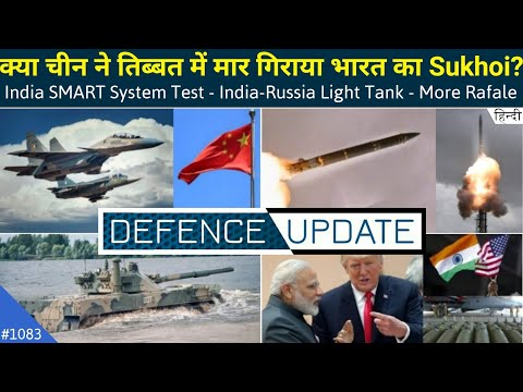 Defence Updates #1083 - China Shotdown Indian Su-30?, SMART System Test, India Russia Light Tank