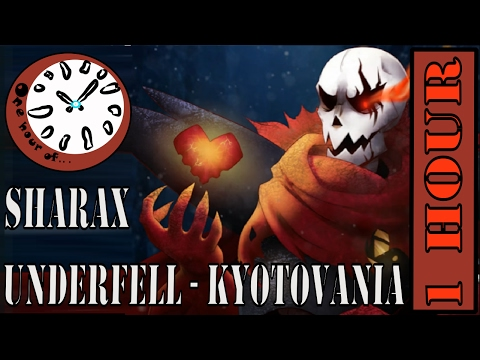 [Underfell Remix] SharaX - Kyotovania 1 Hour | One Hour Of...