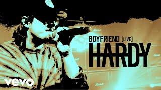 HARDY Boyfriend