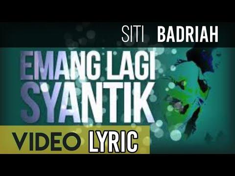 Siti Badriah - Lagi Syantik (Official Video Lyrics NAGASWARA)