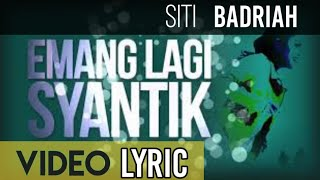 Siti Badriah - Lagi Syantik (Official Video Lyrics NAGASWARA)