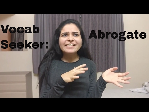 Word of the Day | Abrogate | Vocab Seeker | Niharika Santani
