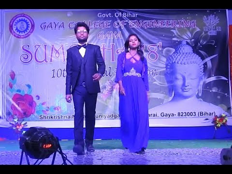 gce gaya || ramp walk || annual function sumedha 2k18 || gaya college of engineering