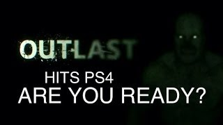 OUTLAST HITS PS4 Are You Ready? (Free Download)