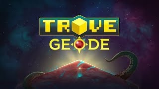 Trove - Geode Story Trailer thumbnail